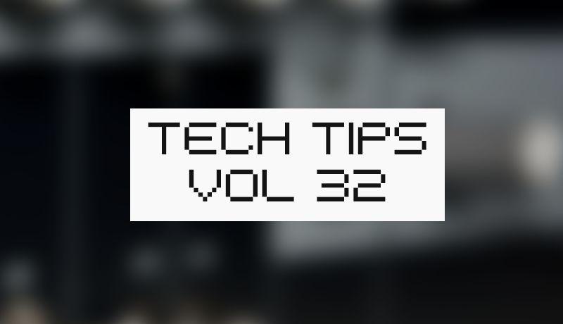 Tech tips 32 1