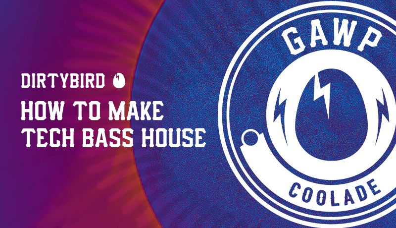 Htm tech bass house coolade gawp 3