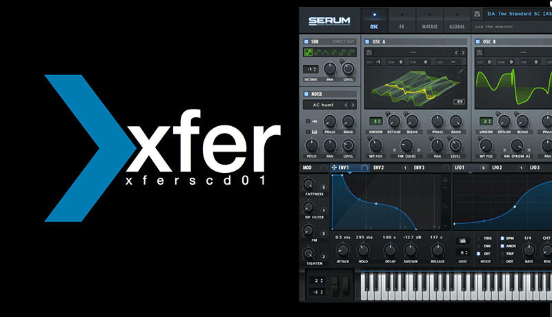 How To Use Xfer Records - Serum with 7 Skies | Tutorial 01