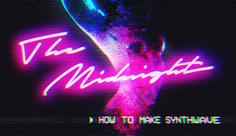 How To Make Synthwave with The Midnight | Tutorial 01 - Playthrough