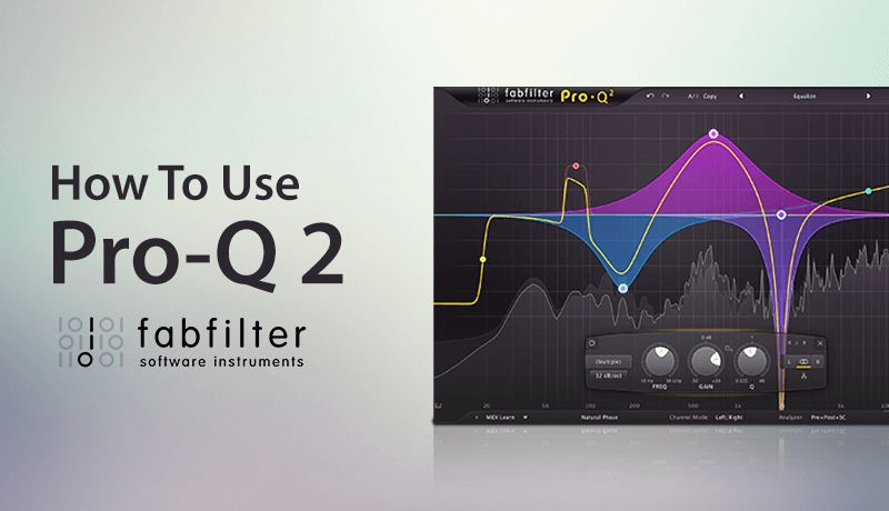 Fabfilter pro q2 video tutorial bunker 8 digital labs.