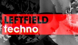 Leftfield techno3