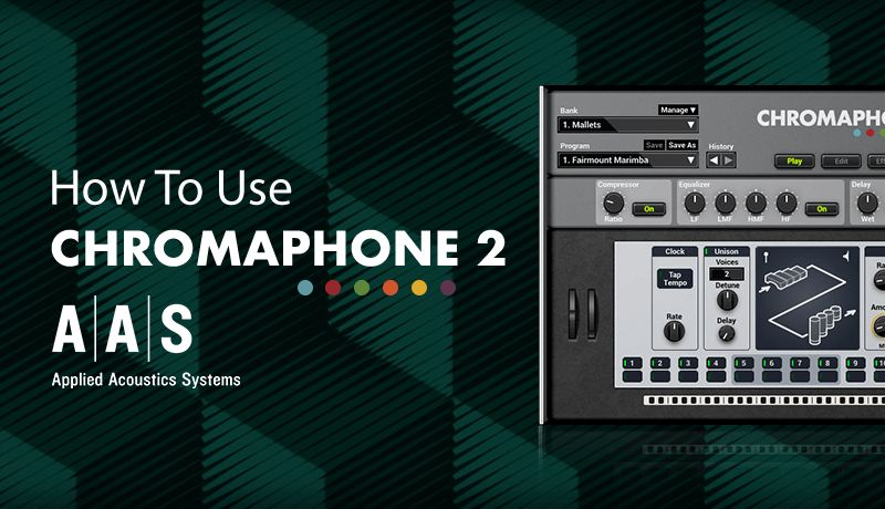 How To Use Chromaphone 2 with 2Scoops | Tutorial 02 - In Use