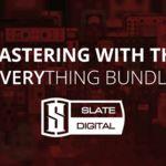 Mastering   slate everything