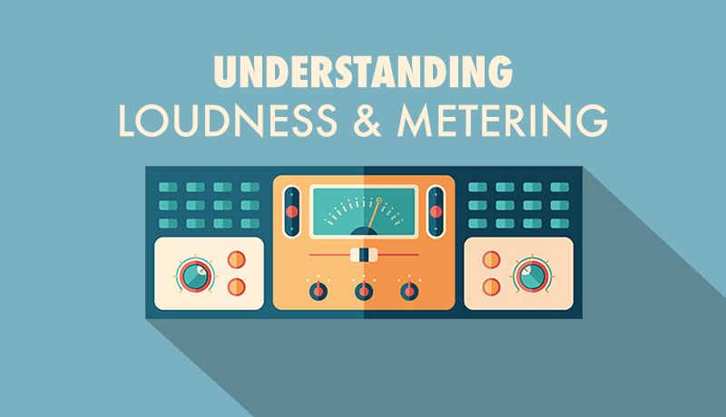 Understanding Loudness and Metering with Kirk Degiorgio