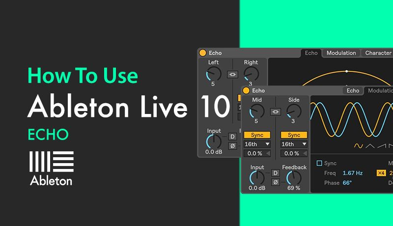 How To Use Ableton Live 10 Echo with Bluffmunkey | Tutorial 01