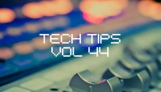 Tech tips volume 44 blur