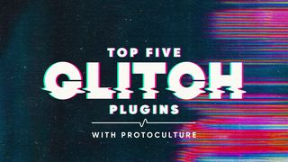 Top five glitch plugins%281920%29