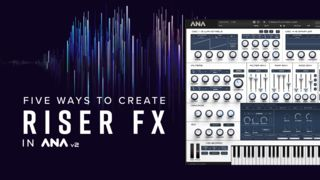 Five ways to creat riser fx   1920
