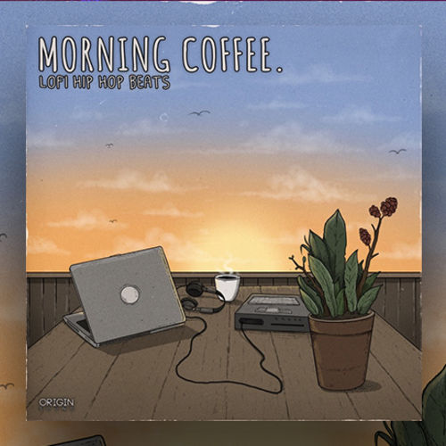 Morning Coffee - LoFi Hip Hop Beats | Sounds