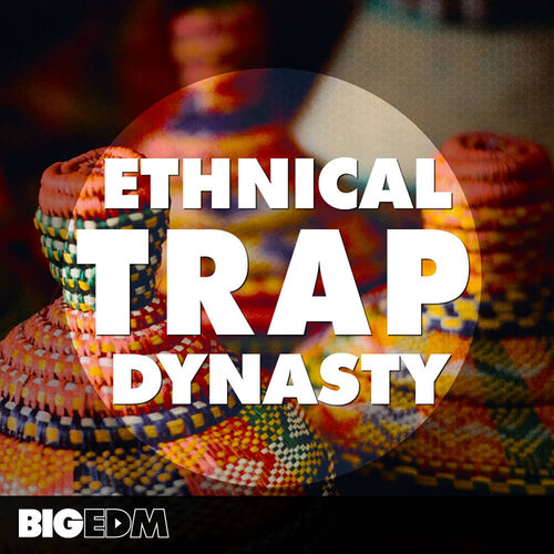 1121 800x800big edm   ethnical trap dynasty cover