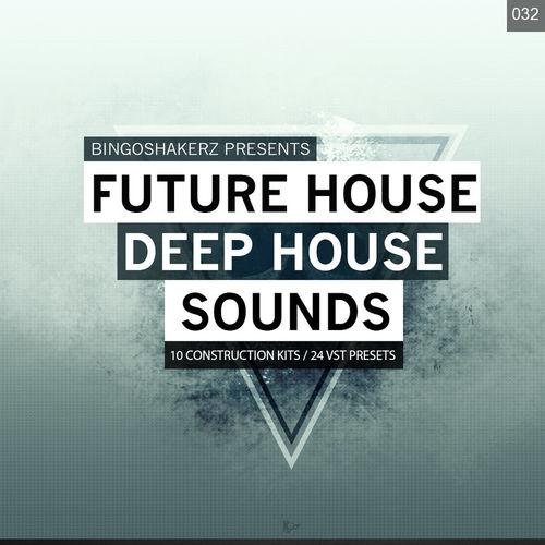 Future House & Deep House Sounds | Sounds