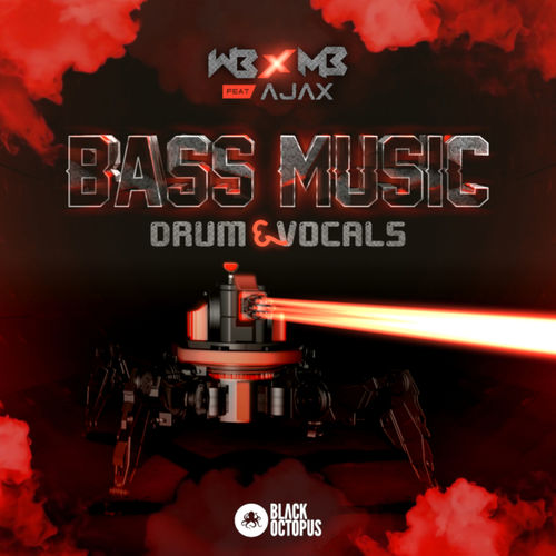 1366 black octopus sound   wb x mb ft ajax   bass music drum   vocals 800