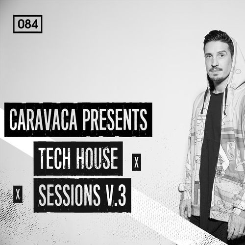 1448 rsz caravaca presents tech house sessions v3