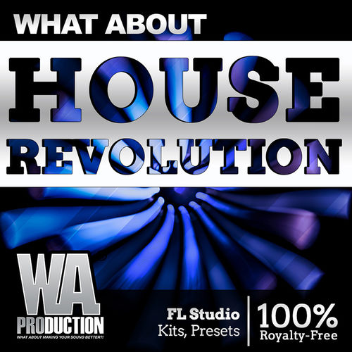 1470 800x800wa production   what about house revolution cover