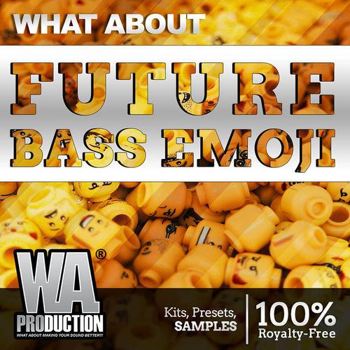 1562 800x800w. a. production   what about future bass emoji cover