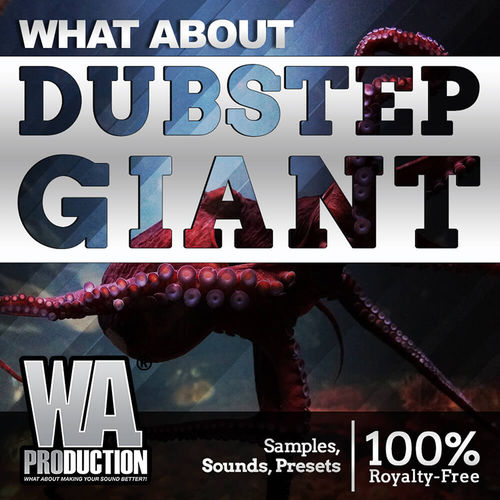1580 800x800w. a. production   what about dubstep giant cover