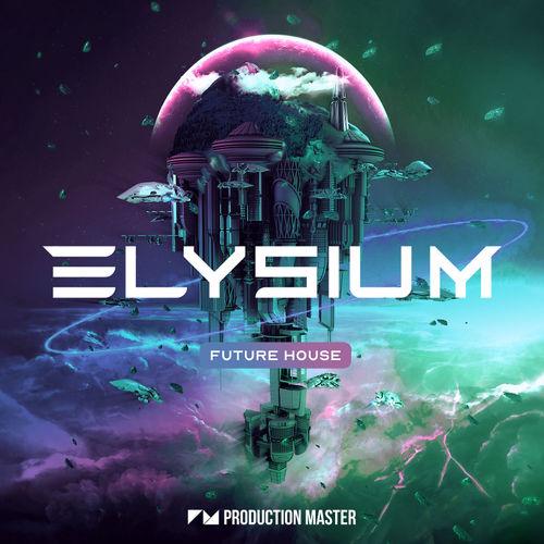 1749 production master   elysium   future house   800