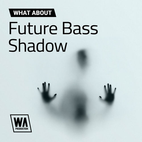 1762 800x800w. a. production   what about future bass shadow artwork