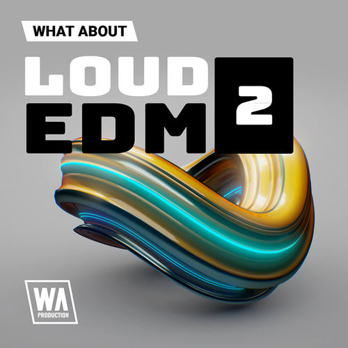 1998 800x800w. a. production   what about loud edm 2 artwork