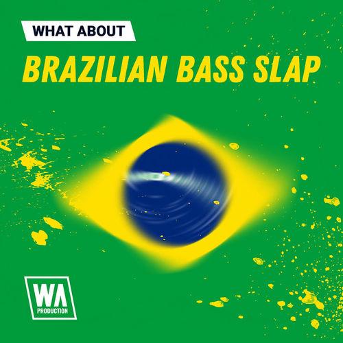 2006 800x800w. a. production   what about brazilian bass slap artwork