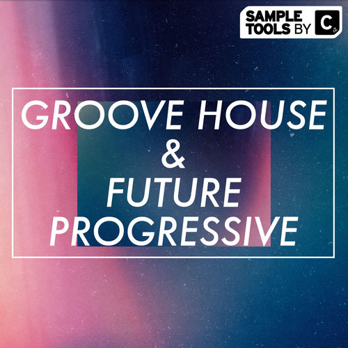 276 sample tools by cr2   groove house   future progressive