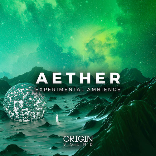 Aether - Experimental Ambience | Sounds
