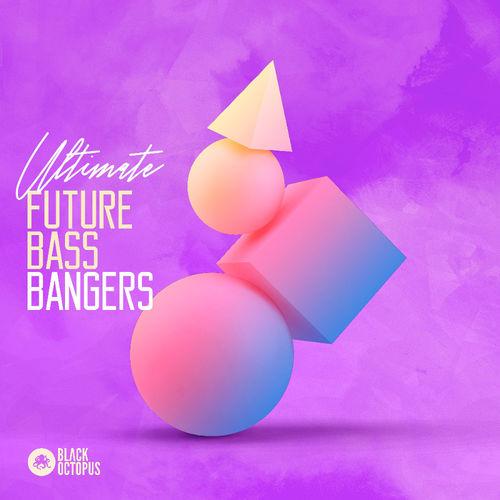 319 ultimate future bass bangers 800 x 800