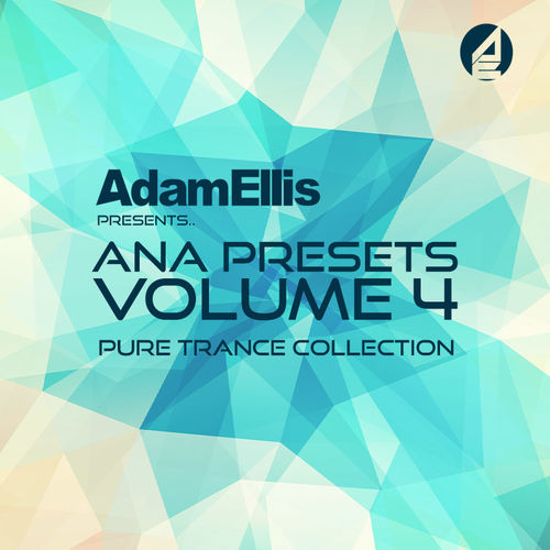 ANA Presets Vol  4 - Pure Trance Collection | Sounds