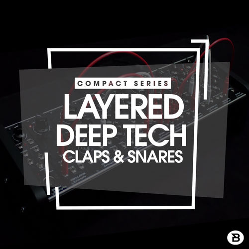 444 compact series 03 layered deep tech claps   snares