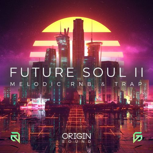 Future Soul II - Melodic RNB & Trap | Sounds