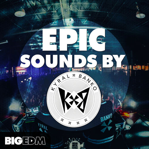 710 800x800big edm   epic sounds by kyral x banko cover