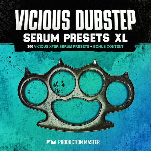 743 production master   vicious dubstep serum presets xl  800x800