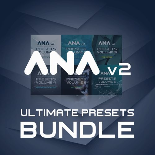 ANA 2 Ultimate Presets Bundle Vol 1 | Sounds