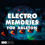 1076 800x800big edm   electro memories for ableton cover