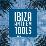 117 ibiza anthem tools