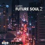 1225 lush future soul 2