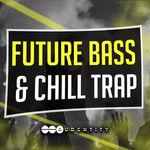 129 future bass   chill trap