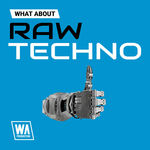 1852 800x800w. a. production   what about raw techno artwork