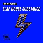1919 800x800w. a. production   what about slap house substance artwork