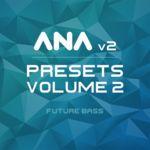 377 ana 2 presets vol2 800x800 v3