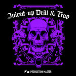 622 pm   juiced up drill   trap %28cover%29 800x800