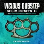 743 production master   vicious dubstep serum presets xl  800x800